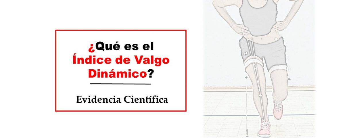 Índice de Valgo Dinámico y proyección frontal de rodilla