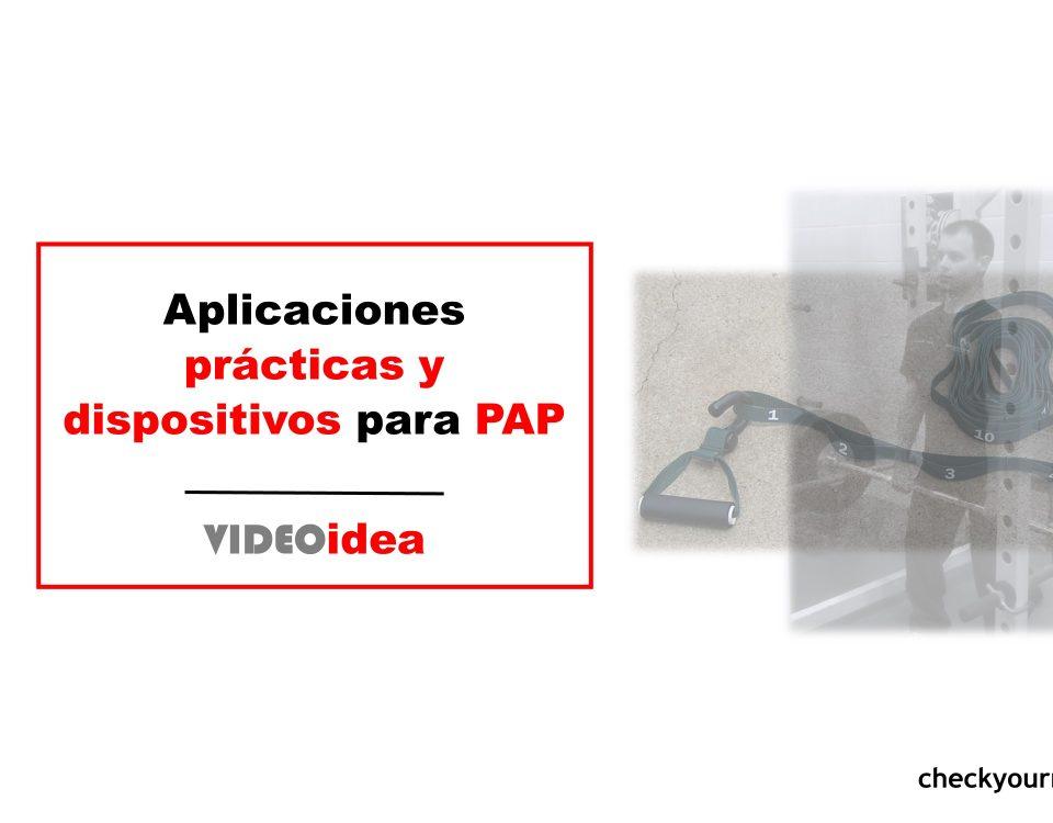 Aplicaciones prácticas y dispositivos para PAP